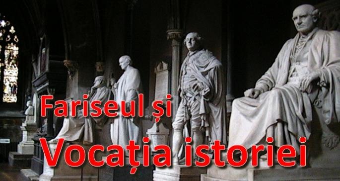 Fariseul si istoria