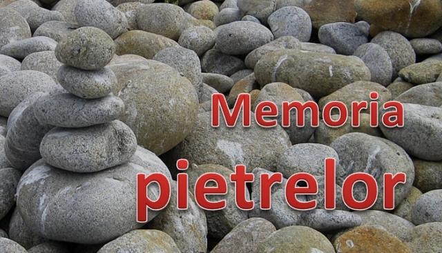 memoria pietrelor